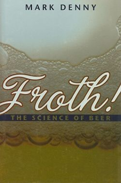 Froth! The science of beer