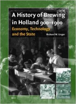 A History of Brewing in Holland 900-1900: Economy, Technology and the State